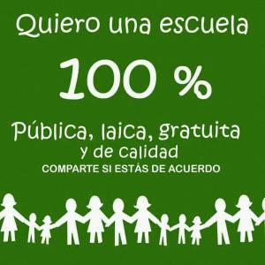 Escuela Pública laica y gratuita